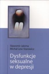 Okładka książki Dysfunkcje seksualne w depresji