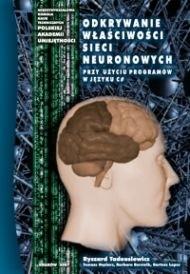 Okładka książki Odkrywanie właściwości sieci neuronowych przy użyciu programów w języku C#