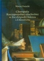 Okładka książki Chorografia Rzeczypospolitej szlacheckiej w Encyklopedii Diderota i d`Alemberta