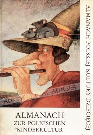Okładka książki Almanach Zur Polnischen Kinderkultur / Almanach Polskiej Kultury Dziecięcej