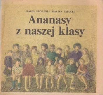 Okładka książki Ananasy z naszej klasy