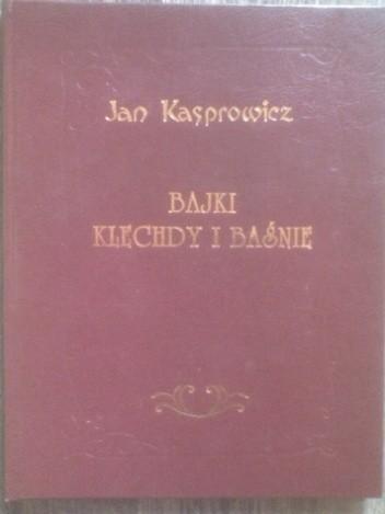 Okładka książki Bajki, klechdy i baśnie