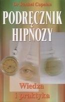 Okładka książki Podręcznik hipnozy. Wiedza i praktyka