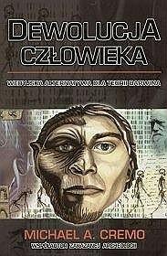 Okładka książki Dewolucja człowieka. Wedyjska alternatywa dla teorii Darwina