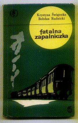 Okładka książki Fatalna zapalniczka