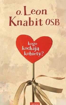 Okładka książki Kogo kochają kobiety?