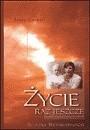 Okładka książki Życie raz jeszcze. Ścieżki reinkarnacji