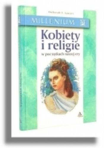 Okładka książki Kobiety i religie w początkach naszej ery