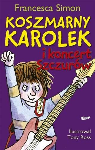 Okładka książki Koszmarny Karolek i koncert Szczurów
