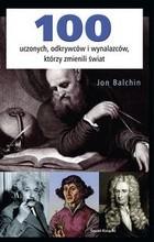 Okładka książki 100 uczonych, odkrywców i wynalazców, którzy zmienili świat