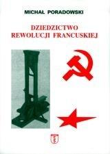 Okładka książki Dziedzictwo rewolucji francuskiej