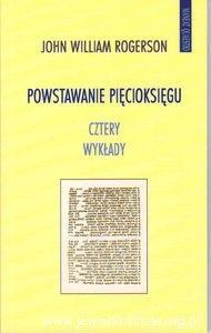 Okładka książki Powstawanie Pięcioksięgu. Cztery wykłady