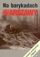 Na barykadach Warszawy : pamiętnik podchorążego