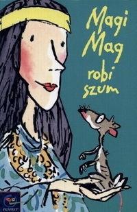 Okładka książki Magi Mag robi szum