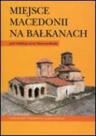 Okładka książki Miejsce Macedonii na Bałkanach