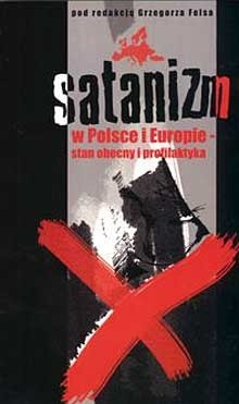 Okładka książki Satanizm w Polsce i Europie stan obecny i profilaktyka