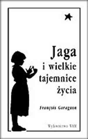 Okładka książki Jaga i wielkie tajemnice życia