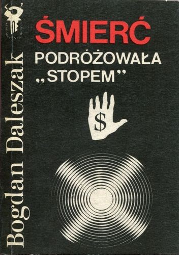 """Okładka książki Śmierć podróżowała """"stopem"""""""
