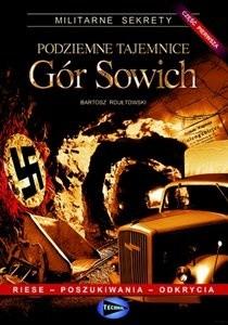 Okładka książki Podziemne tajemnice Gór Sowich - Cz.1