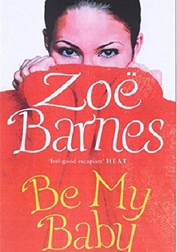 Okładka książki Be My Baby