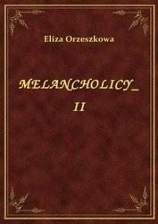 Okładka książki Melancholicy, tom II