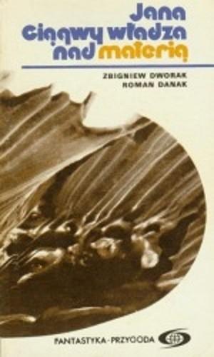 Okładka książki Jana Ciągwy władza nad materią
