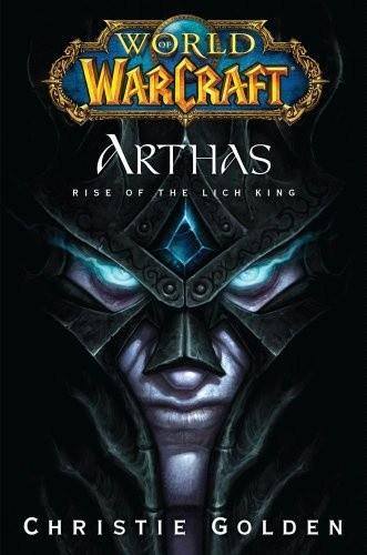 Okładka książki Arthas: Rise of the Lich King