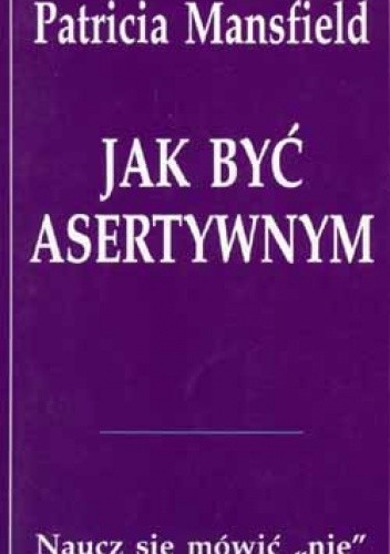 Okładka książki Jak być asertywnym