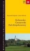 Okładka książki Żerkowsko-Czeszewski Park Krajobrazowy