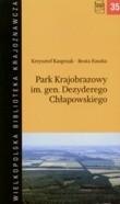 Okładka książki Park Krajobrazowy im. gen. Dezyderego Chłapowskiego