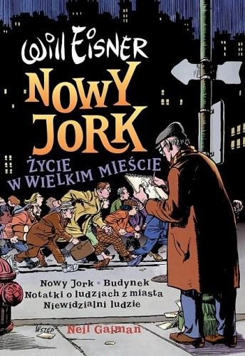 Okładka książki Nowy Jork. Życie w wielkim mieście