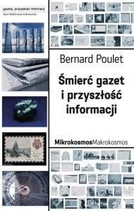 Okładka książki Śmierć gazet i przyszłość informacji