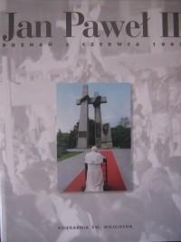 Okładka książki Jan Paweł II Poznań 3 czerwca 1997