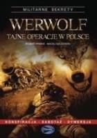 Werwolf - tajne operacje w Polsce