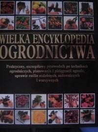 Okładka książki Wielka encyklopedia ogrodnictwa