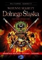 Wojenne sekrety Dolnego Śląska