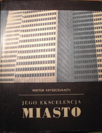 Okładka książki Jego Ekscelencja Miasto