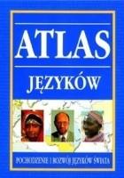 Atlas języków. Pochodzenie i rozwój języków świata