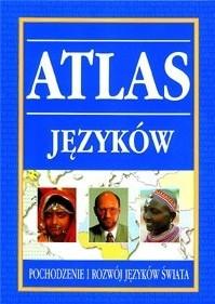 Okładka książki Atlas języków. Pochodzenie i rozwój języków świata