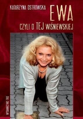 Okładka książki Ewa, czyli o TEJ Wiśniewskiej