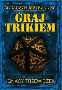 Okładka książki Graj trikiem