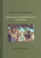 Okładka książki Komunikacja interpersonalna w rodzinie