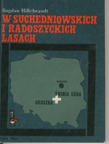 Okładka książki W suchedniowskich i radoszyckich lasach