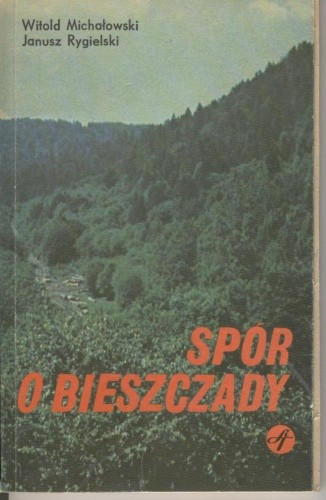 Okładka książki Spór o Bieszczady