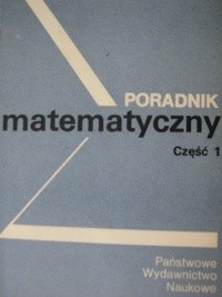 Okładka książki Poradnik matematyczny część 1