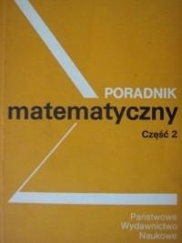 Okładka książki Poradnik matematyczny część 2