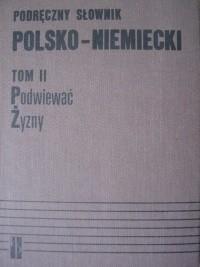 Okładka książki Podręczny słownik polsko- niemiecki, tom II Podwiewać-Żyzny