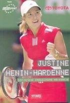 Okładka książki Justine Henin-Hardenne. Szczęście znalezione na korcie