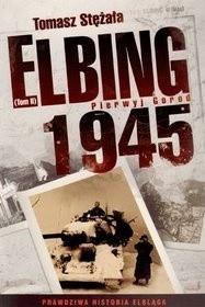 Okładka książki Elbing 1945. Pierwyj gorod