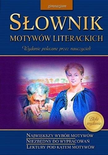 Okładka książki Słownik motywów literackich. Gimnazjum